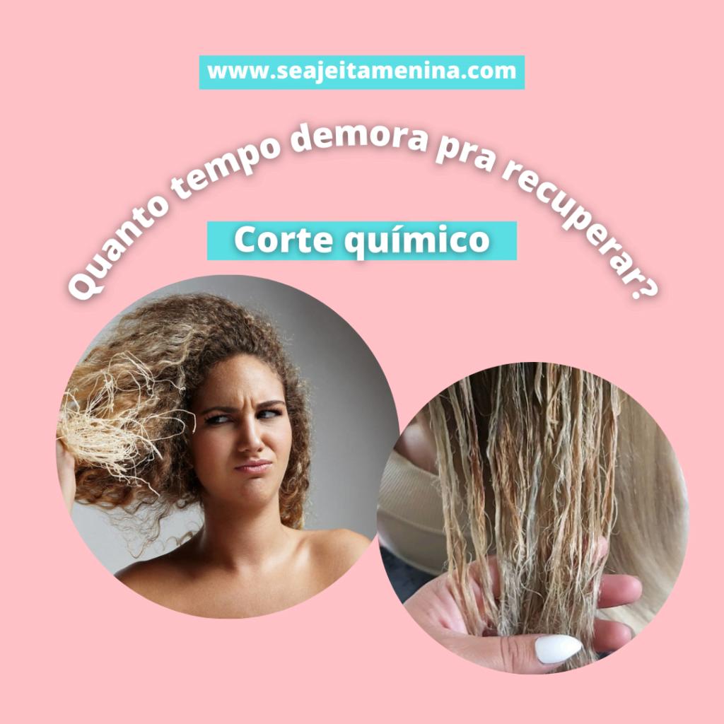Quanto tempo para recuperar o cabelo com corte químico?